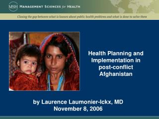 Health Planning and Implementation in post-conflict Afghanistan
