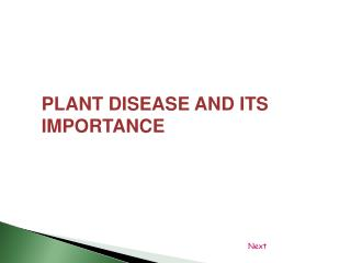 PLANT DISEASE AND ITS IMPORTANCE