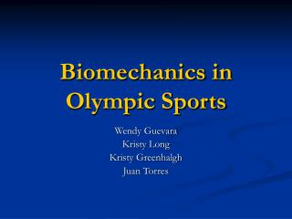 Biomechanics in  Olympic Sports