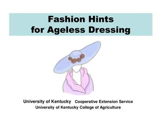 Fashion Hints for Ageless Dressing