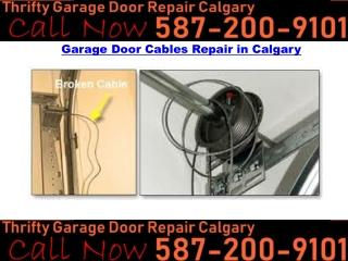 Garage door Cable Repair Calgary