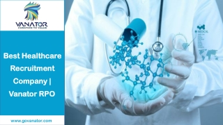 Best Healthcare and Medical Recruitment Firm in USA | Vanator RPO