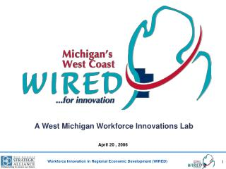 A West Michigan Workforce Innovations Lab