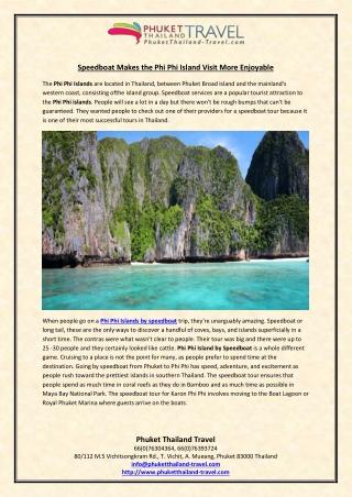 Speedboat Makes the Phi Phi Island Visit More Enjoyable