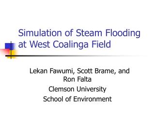Simulation of Steam Flooding at West Coalinga Field