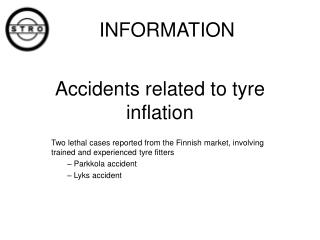 Accidents related to tyre inflation