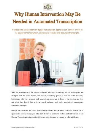 Why Human Intervention May Be Needed in Automated Transcription