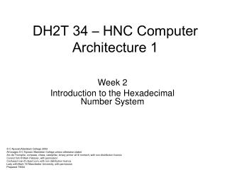 Week 2 Introduction to the Hexadecimal Number System