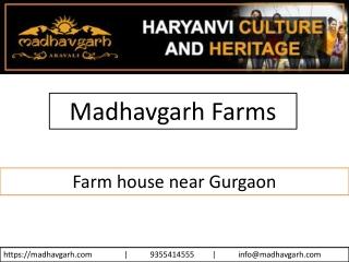 Farm house near Gurgaon