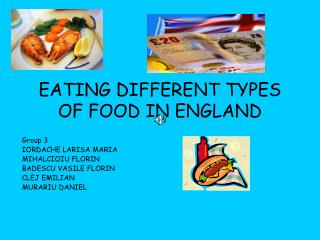 EATING DIFFERENT TYPES OF FOOD IN ENGLAND