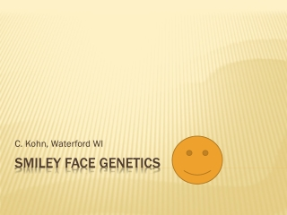 Smiley Face Genetics
