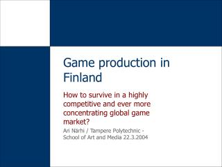 Game production in Finland