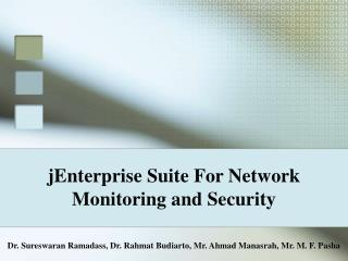 jEnterprise Suite For Network Monitoring and Security