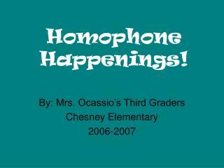 Homophone Happenings!