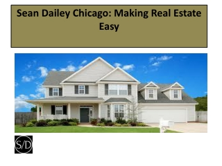 Sean Dailey Chicago Making Real Estate Easy