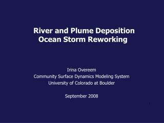 River and Plume Deposition  Ocean Storm Reworking