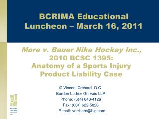 More v. Bauer Nike Hockey Inc.,  2010 BCSC 1395:  Anatomy of a Sports Injury Product Liability Case