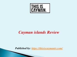 Cayman islands Review
