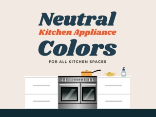 Which Neutral Colour is Perfect for Your Kitchen?