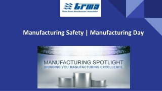 Manufacturing Safety   Manufacturing Day