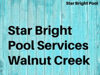 Star Bright Pool Services Walnut Creek