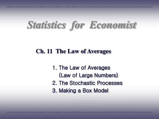 Ch. 11  The Law of Averages
