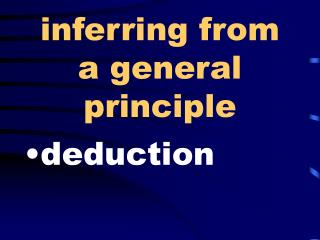 inferring from a general principle
