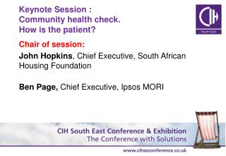Keynote  Session : Community health check.  How is the patient?