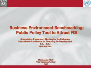 Business Environment Benchmarking: Public Policy Tool to Attract FDI