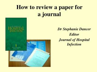 How to review a paper for a journal