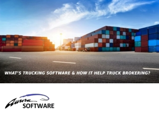 What's Trucking Software & How It Help Truck Brokering?