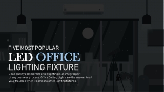 Five Most Popular LED Office Lighting Fixtures