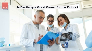 Is Dentistry a Good Career for the Future?