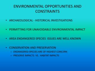 ENVIRONMENTAL OPPORTUNITIES AND CONSTRAINTS