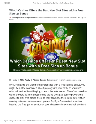 Which Casinos Offers the Best New Slot Sites with a Free Sign up Bonus