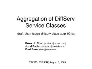 Aggregation of DiffServ Service Classes