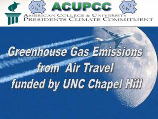 Greenhouse Gas Emissions  from  Air Travel  funded by UNC Chapel Hill