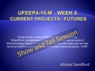 UFEEP4-15-M - Week 8 Current Projects / Futures