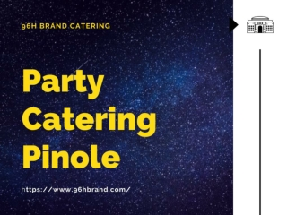 Party Catering Pinole