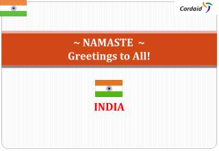 NAMASTE   Greetings to All