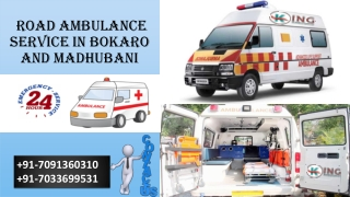 Top-Listed Emergency Life-Support Road Ambulance Service in Bokaro by King