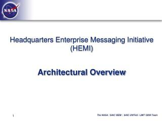 Headquarters Enterprise Messaging Initiative