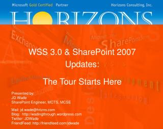 WSS 3.0 & SharePoint 2007 Updates: The Tour Starts Here