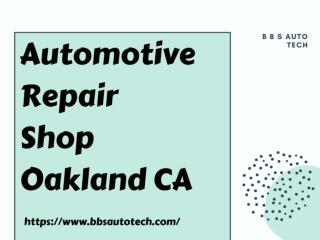 Automotive Repair Shop Oakland CA