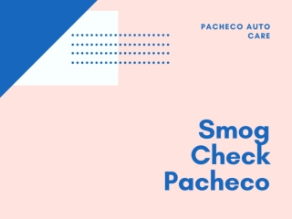 Smog Check Pacheco