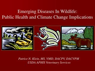 Emerging Diseases In Wildlife:   Public Health and Climate Change Implications