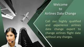 Contact Spirit Airlines Date Change Help-line to change flight date