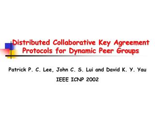 Distributed Collaborative Key Agreement Protocols for Dynamic Peer Groups
