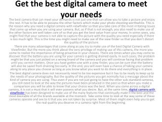Get the best digital camera to meet your needs