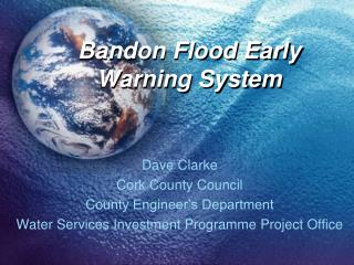 Bandon Flood Early Warning System